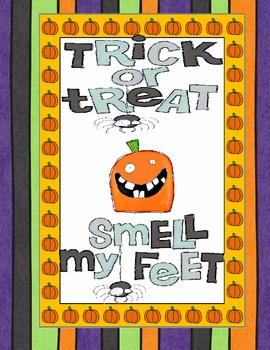 Trick or Treat Smell my Feet Hallowe'en Rhyme Unit