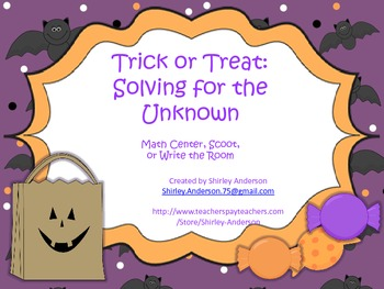 Trick or Treat- Solving for the Unknown
