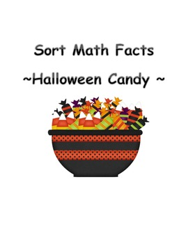 Trick-or-Treat ~ Sorting Math Facts