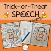 Trick or Treat Speech FREEBIE