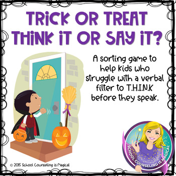 Trick or Treat: Think it or Say it?
