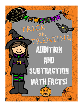 Trick or Treat for Addition and Subtraction Facts! (Board Game)