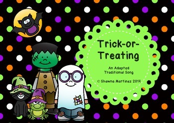 """Trick-or-Treating"" An adapted traditional song with Orff Arrangement"