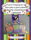 Trick-or-Treating for the Main Idea or Story Elements Fall