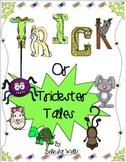 Trick or Trickster Tales