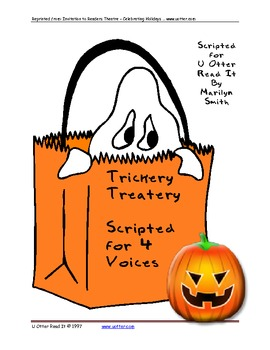Readers Theatre: Trickery Treatery - A SCRIPT FOR HALLOWEEN