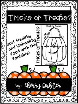 Tricks or Treats Halloween Healthy/Unhealthy Foods Foldable Sort