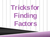 Tricks to Finding Factors Powerpoint