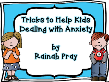 Tricks to Help Kids with Anxiety