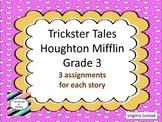 Trickster Tales---9 activities--Houghton Mifflin--Grade 3