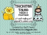 Trickster Tales - Fables and Folktales Reading - Unit 1