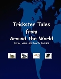 Trickster Tales From Around the World - Africa, Asia, and North America
