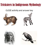 Tricksters in Native American Mythology CLOZE worksheet an