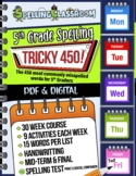 Tricky 450! 5th Grade Spelling Workbook | 30 Weeks | Daily