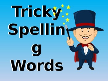 Tricky Spelling Words PowerPoint