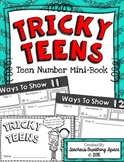 Tricky Teens Mini-Book --- Showing Teen Numbers 11-20 in Different Ways