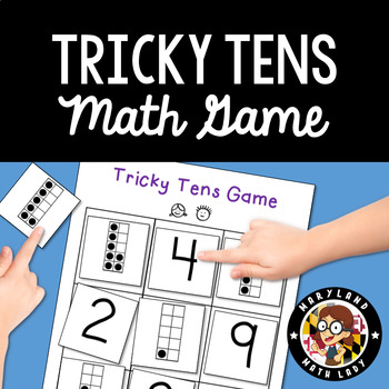 Tricky Tens Game - Ways to Make Ten. PreK, K, 1st, 2nd, 3rd Grade