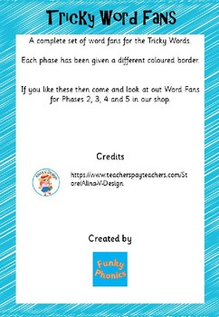 Tricky Word Fans (Phases 2-5)