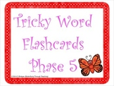 Tricky Word Flashcards Phase 5