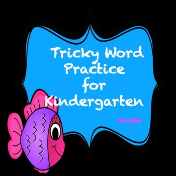 Trick Word Practice Book For Kindergarten (Sample)