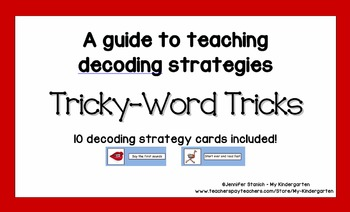 Tricky-Word Tricks:  A Guide to Teaching Decoding Strategies