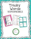 Tricky Words: HOMOPHONES