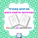 Tricky Words - Word Search - Red, green, pink and brown lists