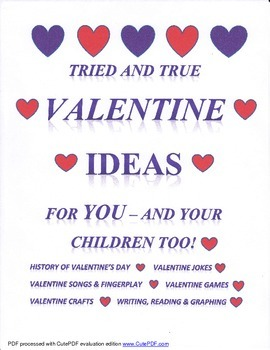 Tried and True, Valentine Ideas for You!