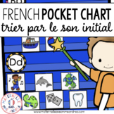 Trier par le son initial - FRENCH Beginning Sound Pocket Chart Sorts