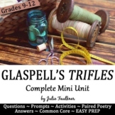 Trifles by Susan Glaspell Literature Guide, Mini Unit, Activities, Poetry