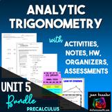 PreCalculus Analytic Trigonometry Bundle Unit 5