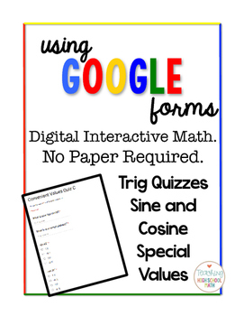 Trig Digital Interactive Math Sine and Cosine Quizzes Google Forms