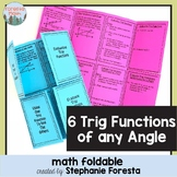 Trig Extended - Six Trig Functions of any Angle Foldable