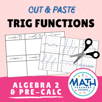 Trig Functions: Cut and Paste Activity