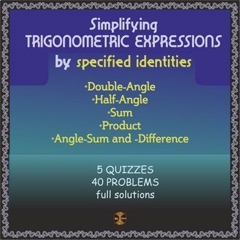 TRIG IDENTITIES- Double,Half -Angle,Angle-Sum&-Difference,Sum&Product(solutions)