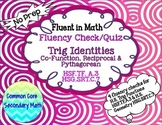 Trig Identities - Basic Fluency Check / Quiz: No Prep Flue