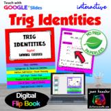 Trig Identities InteractiveDigital  Flip Book with Google Slides™