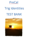 Pre-Calculus: Trig Identities Test Bank