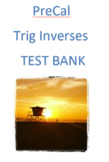 Pre-Calculus: Trig Inverses Test Bank (Examview)