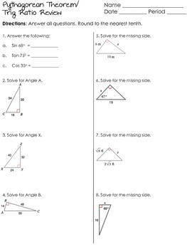 Trig Ratio and Pythagorean Theorem Review