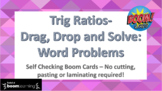 Boom Cards: Trig Ratios - Drag, Drop and Solve: Word Problems