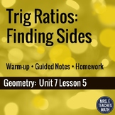 Trig Ratios: Finding Side Lengths Lesson