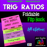 Trigonometry Right Triangle Ratios Flip Book  ALL 6 Ratios plus more