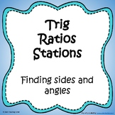 Trig Ratios Stations (CCSS.HSF.TF.B.7)