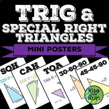 Trig Ratios and Special Right Triangles Posters