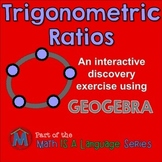Trig Ratios - interactive discovery exercise - Geogebra