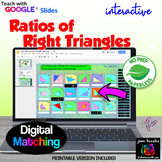 Trigonometry Ratios of Right Triangles Digital Matching Google Distance Learning