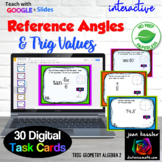 Trig Reference Angles Digital Task Cards with GOOGLE Slides™