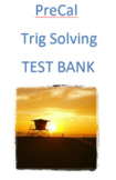 Pre-Calculus: Trig Solving Test Bank (Examview)