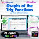 Transformations of Trigonometric Functions Digital Task Cards  GOOGLE™ Slides™